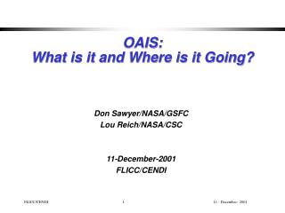 OAIS: What is it and Where is it Going?