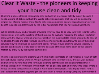 Clear It Waste - the pioneers in keeping your house clean an