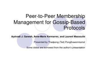 Peer-to-Peer Membership Management for Gossip-Based Protocols