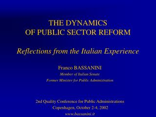 THE DYNAMICS  OF PUBLIC SECTOR REFORM  Reflections from the Italian Experience
