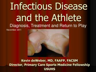 Infectious Disease  and the Athlete