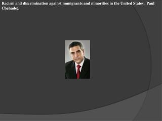 Racism and discrimination against immigrants and minorities