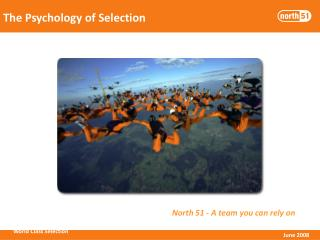 The Psychology of Selection