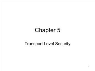 Transport Level Security