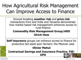 How Agricultural Risk Management Can Improve Access to Finance