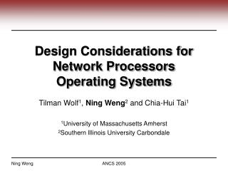 Design Considerations for Network Processors  Operating Systems