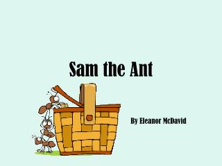 Sam the Ant