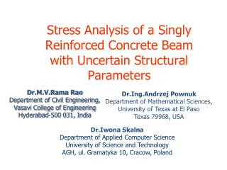 Stress Analysis of a Singly Reinforced Concrete Beam  with Uncertain Structural Parameters