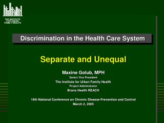 Discrimination in the Health Care System