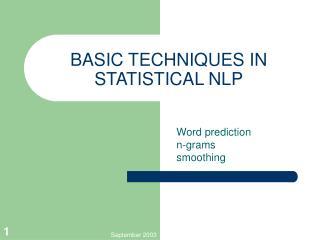BASIC TECHNIQUES IN STATISTICAL NLP