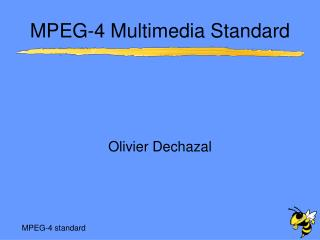 MPEG-4 Multimedia Standard