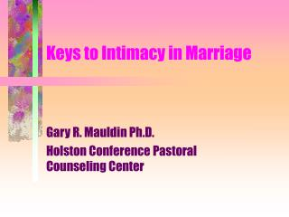 Keys to Intimacy in Marriage