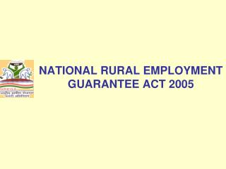 NATIONAL RURAL EMPLOYMENT GUARANTEE ACT 2005