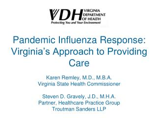 Pandemic Influenza Response: Virginia's Approach to Providing Care