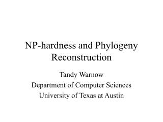 NP-hardness and Phylogeny Reconstruction
