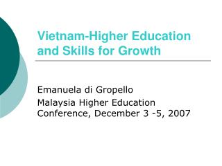 Vietnam-Higher Education and Skills for Growth