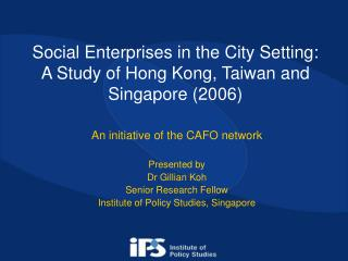 Social Enterprises in the City Setting: A Study of Hong Kong, Taiwan and Singapore (2006)