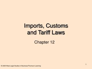 Imports, Customs  and Tariff Laws