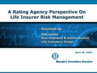 A Rating Agency Perspective On Life Insurer Risk Management