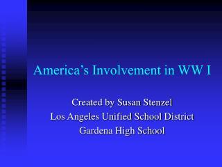 America's Involvement in WW I