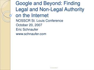 Google and Beyond: Finding Legal and Non-Legal Authority on the Internet