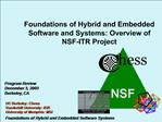 Foundations of Hybrid and Embedded Software and Systems: Overview of NSF-ITR Project