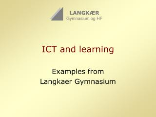 ICT and learning