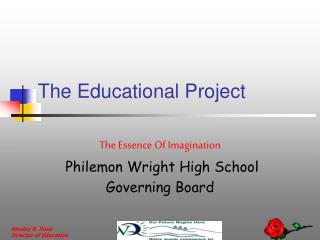 The Educational Project