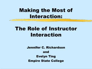 Making the Most of Interaction:  The Role of Instructor Interaction