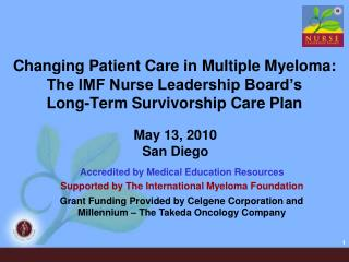Changing Patient Care in Multiple Myeloma: The IMF Nurse Leadership Board's  Long-Term Survivorship Care Plan