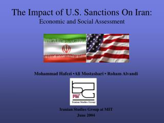 The Impact of U.S. Sanctions On Iran: Economic and Social Assessment