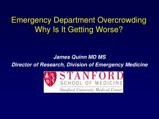 Emergency Department Overcrowding  Why Is It Getting Worse?