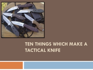 Ten Good Things That Make a Tactical Knife