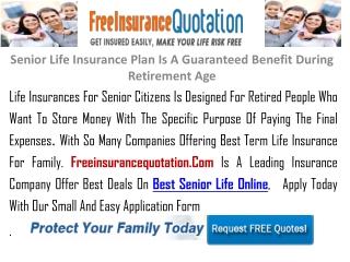 Senior Life Insurance Plan Is A Guaranteed Benefit