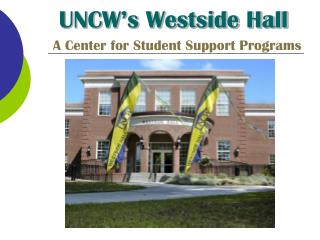 UNCW's Westside Hall