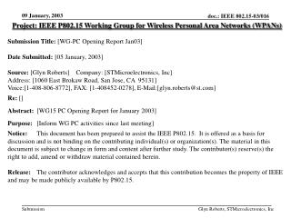 Project: IEEE P802.15 Working Group for Wireless Personal Area Networks (WPANs) Submission Title:  [WG-PC Opening Report