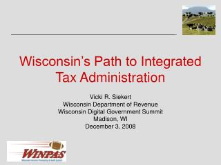 Wisconsin's Path to Integrated Tax Administration