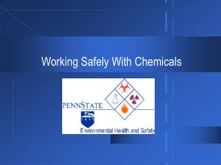 Working Safely With Chemicals