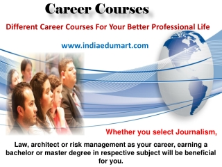 Different Career Courses For Your Better Professional Life