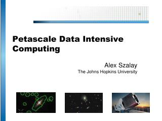 Petascale Data Intensive Computing