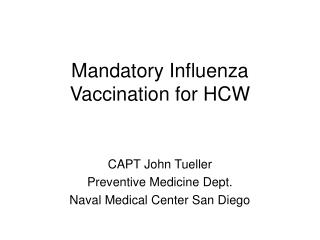 Mandatory Influenza Vaccination for HCW