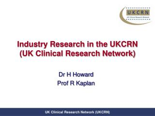 Industry Research in the UKCRN  (UK Clinical Research Network)