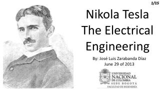 Nikola Tesla The Electrical Engineering