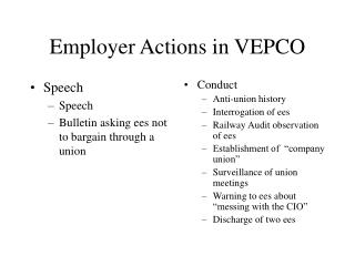 Employer Actions in VEPCO