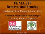 FEMA 325  Removal and Pruning