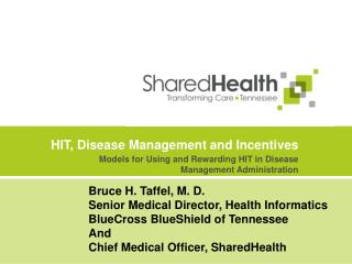 HIT, Disease Management and Incentives