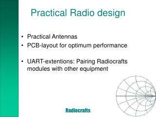 Practical Radio design
