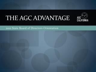 THE AGC ADVANTAGE