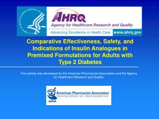 Comparative Effectiveness, Safety, and Indications of Insulin Analogues in Premixed Formulations for Adults with Type 2