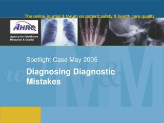 Spotlight Case May 2005